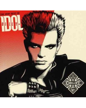 Billy Idol - The Very Best of Billy Idol: Idolize Yourself