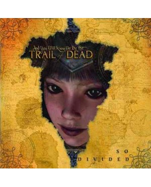 ...And You Will Know Us By The Trail Of Dead – So Divided