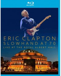Eric Clapton - Slowhand at 70 – Live at the Royal Albert Hall