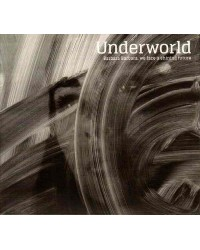 Underworld - Barbara Barbara, We Face a Shining Future LP