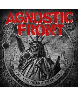 Agnostic Front - The American Dream Died LP