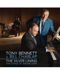 Tony Bennett & Bill Charlap - The Silver Lining (The Songs Of Jerome Kern) 2LP