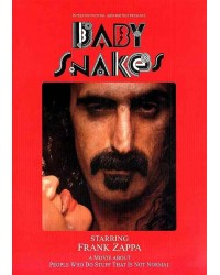 Frank Zappa - Baby Snakes - A Movie About People Who Do Stuff That Is Not Normal