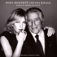Tony Bennett & Diana Krall With The Bill Charlap Trio – Love Is Here To Stay
