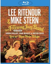 Lee Ritenour & Mike Stern with The Freeway Band - Live at Blue Note Tokyo