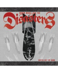 Roger Miret And The Disasters - Gotta Get Up Now LP