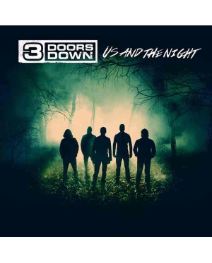3 Doors Down ‎– Us And The Night