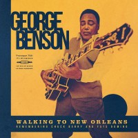 George Benson – Walking To New Orleans (Remembering Chuck Berry And Fats Domino)