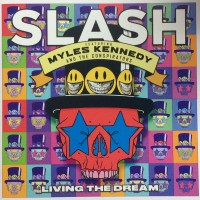 Slash feat. Myles Kennedy And The Conspirators – Living The Dream